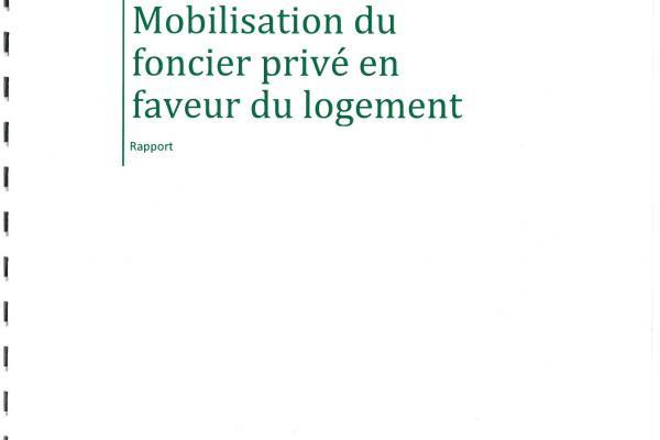 Mobilisation du foncier privé en faveur du logement (Mars 2016)
